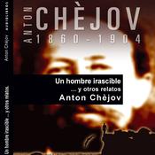 Un hombre irascible... y otros relatos [An Irascible Man... and Other Stories] (Unabridged) audiobook download