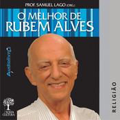 O Melhor de Rubem Alves - Religiao (Unabridged) audiobook download