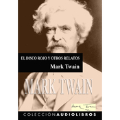 El Disco Rojo - La Historia del Invalido- la celebre (Unabridged) audiobook download