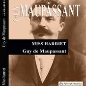 Miss Harriet (Unabridged) audiobook download