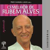 O Melhor de Rubem Alves - Sabedoria (Unabridged) audiobook download