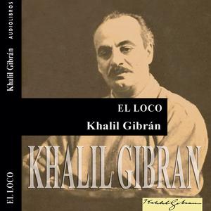 El-loco-the-madman-unabridged-audiobook