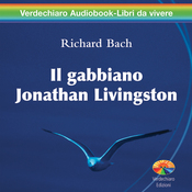 Il gabbiano Jonathan Livingston [Jonathan Livingston Seagull] (Unabridged) audiobook download