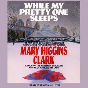 While-my-pretty-one-sleeps-audiobook