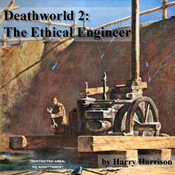Deathworld 2: The Ethical Engineer (Unabridged) audiobook download