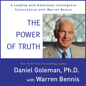 The-power-of-truth-a-leading-with-emotional-intelligence-conversation-with-warren-bennis-audiobook