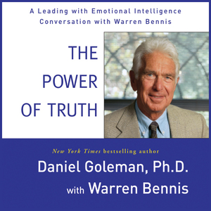 The-power-of-truth-a-leading-with-emotional-intelligence-conversation-with-warren-bennis-audiobook-2