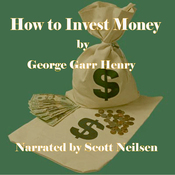 How to Invest Money (Unabridged) audiobook download