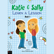 Katie and Sally Learn a Lesson: Book One (Unabridged) audiobook download