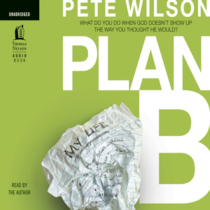 Plan-b-what-to-do-when-god-doesnt-show-up-the-way-you-thought-he-would-unabridged-audiobook