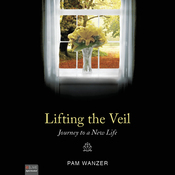 Lifting the Veil: Journey to a New Life (Unabridged) audiobook download