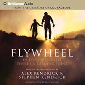 Flywheel: In Every Man's Life There's a Turning Point audiobook download