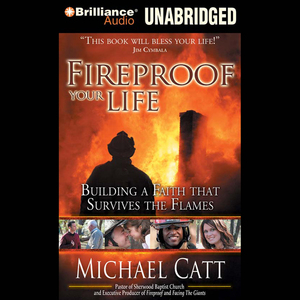 Fireproof-your-life-building-a-faith-that-survives-the-flames-unabridged-audiobook