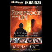 Fireproof Your Life: Building a Faith That Survives the Flames (Unabridged) audiobook download