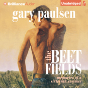 The Beet Fields: Memories of a Sixteenth Summer (Unabridged) audiobook download