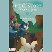A Possum's Bible Story: Noah's Ark (Unabridged) audiobook download