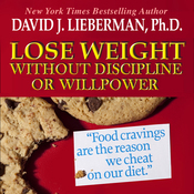 Lose Weight without Discipline or Willpower (Unabridged) audiobook download