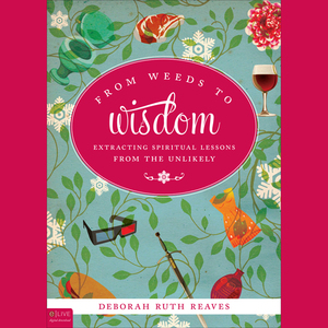 From-weeds-to-wisdom-extracting-spiritual-lessons-from-the-unlikely-audiobook