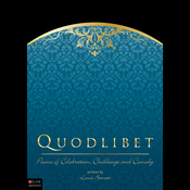 Quodlibet: Poems of Celebration, Challenge and Comedy (Unabridged) audiobook download
