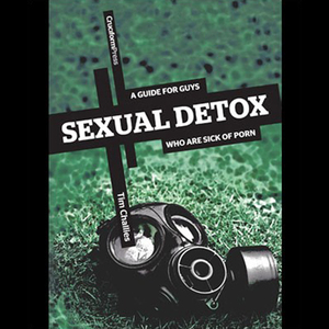 Sexual-detox-a-guide-for-guys-who-are-sick-of-porn-unabridged-audiobook