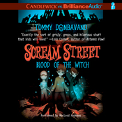 Scream Street: Blood of the Witch, Book 2 (Unabridged) audiobook download