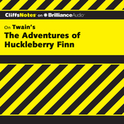 The Adventures of Huckleberry Finn: CliffsNotes (Unabridged) audiobook download