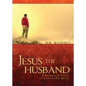 Jesus the Husband: A Husband's Guide to Loving His Bride (Unabridged) audiobook download