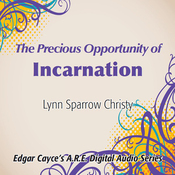 The Precious Opportunity of Incarnation audiobook download