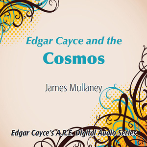 Edgar-cayce-and-the-cosmos-audiobook