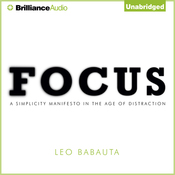 Focus: A Simplicity Manifesto in the Age of Distraction (Unabridged) audiobook download