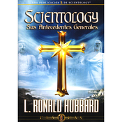 Scientology: Sus Antecedentes Generales [Scientology: Its General Background] (Unabridged) audiobook download