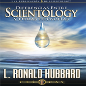Diferencias Entre Scientology y Otras Filosofias [Differences Between Scientology and Other Philosophies] (Unabridged) audiobook download