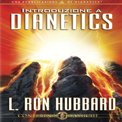 Introduzione a Dianetics [Introduction to Dianetics] (Unabridged) audiobook download