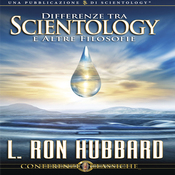 Differenze Tra Scientology e Altre Filosofie (Differenece Between Scientology & Other Philosophies) (Unabridged) audiobook download