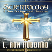 Scientology: Il Suo Background Generale (Scientology, Its General Background) (Unabridged) audiobook download