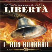 Il Deterioramento della Liberta [The Deterioration of Liberty] (Unabridged) audiobook download