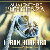 Aumentare L'Efficienza [Increasing Efficiency] (Unabridged) audiobook download