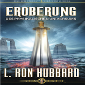 Eroberung des Physikalischen Universums [Conquest of the Physical Universe] (Unabridged) audiobook download