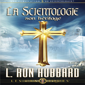 La Scientologie, son Heritage [Scientology: Its General Background] (Unabridged) audiobook download