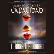 Scientology y la Capacidad [Scientology and Ability] (Unabridged) audiobook download