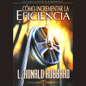 Como Incrementar la Eficiencia [Increasing Efficiency] (Unabridged) audiobook download