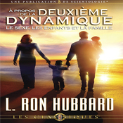 A Propos de la Deuxieme Dynamique: Le Sexe, les Enfants et la Famille [On the Second Dynamic: Sex, Children and the Family] (Unabridged) audiobook download