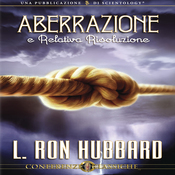 Aberrazione e Relativa Risoluzione [Aberration and the Handling Of] (Unabridged) audiobook download