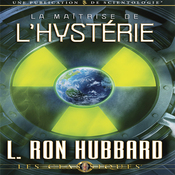La Maitrise de l'Hysterie [The Control of Hysteria] (Unabridged) audiobook download