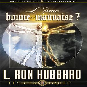 Lame-bonne-our-mauvaise-the-soul-good-or-evil-unabridged-audiobook