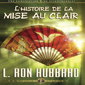 L'Histoire de la Mise au Clair [The History of Clearing] (Unabridged) audiobook download