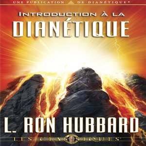 Introduction-a-la-dianetique-introduction-to-dianetics-unabridged-audiobook-2