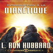 Introduction a la Dianetique (Introduction to Dianetics) (Unabridged) audiobook download