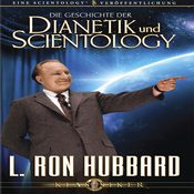 Die Geschichte der Dianetik und Scientology (The Story of Dianetics and Scientology) (Unabridged) audiobook download