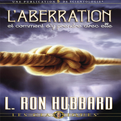 L'Aberration et Comment s'y Prendre Avec Elle [Aberration and the Handling Of] (Unabridged) audiobook download